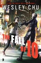 The Fall of Io ebook by Wesley Chu