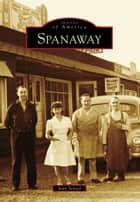 Spanaway ebook by Jean Sensel