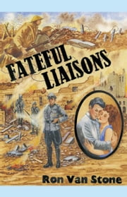 Fateful Liaisons ebook by Van Stone,Ron
