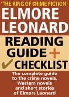 Elmore Leonard Reading Guide and Checklist ebook by Crime LineUp