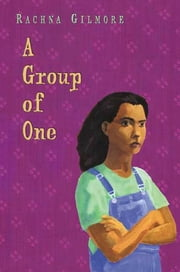 A Group of One ebook by Rachna Gilmore