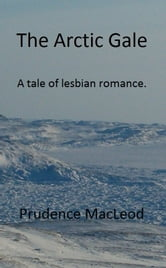 Arctic Gale ebook by Prudence MacLeod