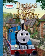 Thomas and the Great Discovery (Thomas & Friends) ebook by Tommy Stubbs,W. Awdry
