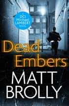 Dead Embers ebook by