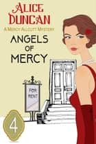Angels of Mercy (A Mercy Allcutt Mystery, Book 4) - Historical Cozy Mystery ebook by