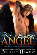 Her Avenging Angel ebook by Felicity Heaton