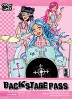 Backstage Pass eBook by Cheryl Crouch, G Studios