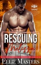 Rescuing Melissa - Ex-Military Special Forces Hostage Rescue ebook by