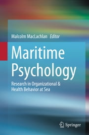 Maritime Psychology - Research in Organizational & Health Behavior at Sea ebook by Kobo.Web.Store.Products.Fields.ContributorFieldViewModel