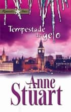 Tempestade de gelo ebook by Anne Stuart