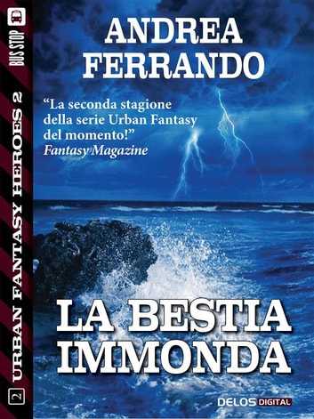 La bestia immonda ebook by Andrea Ferrando