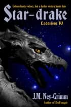 Star-drake ebook by J.M. Ney-Grimm