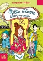 Millie Plume (Tome 3) - Millie Plume choisit son destin ebook by Nick Sharratt, Alice Marchand, Anne Simon,...