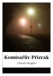 Komisařův Přízrak ebook by Claudio Ruggeri