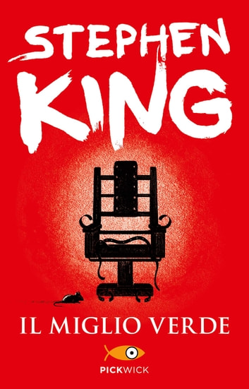 Il miglio verde eBook by Stephen King