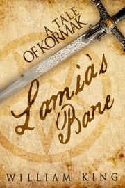 Lamia's Bane (Kormak Short Story 3) ebook by William King