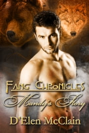 Fang Chronicles: Mandy's Story ebook by D'Elen McClain