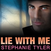 Lie with Me - A Shadow Force Novel audiobook by Stephanie Tyler