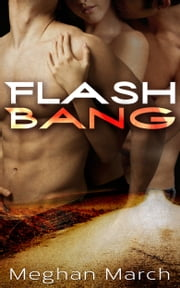 Flash Bang ebook by Meghan March