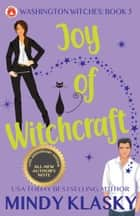 Joy of Witchcraft (15th Anniversary Edition) ebook by