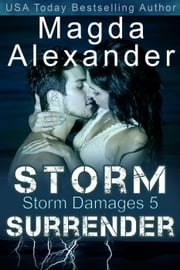 Storm Surrender - Storm Damages, #5 ebook by Kobo.Web.Store.Products.Fields.ContributorFieldViewModel