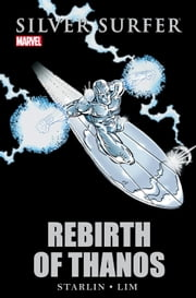 Silver Surfer - Rebirth of Thanos ebook by Jim Starlin,Ron Lim