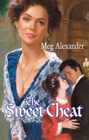 The Sweet Cheat ebook by Meg Alexander