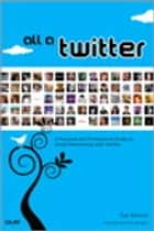 All a Twitter ebook by Tee Morris