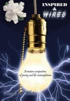 Inspired & Wired ebook by Angela V. White
