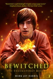 Bewitched ebook by Mark Jay Harris
