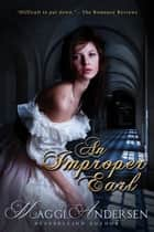 An Improper Earl ebook by Maggi Andersen
