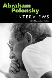 Abraham Polonsky - Interviews ebook by Andrew Dickos