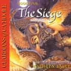 The Siege audiobook by Kathryn Lasky