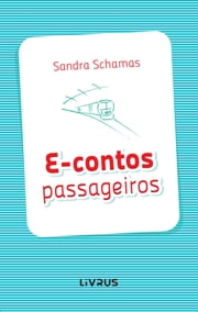 E-CONTOS PASSAGEIROS ebook by Sandra Schamas