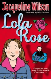 Lola Rose ebook by Jacqueline Wilson