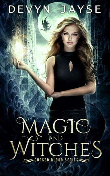 Magic and Witches ebook by Devyn Jayse