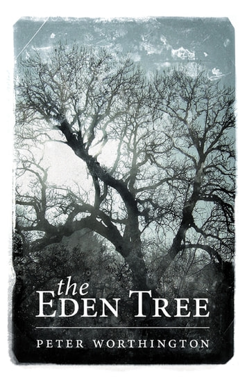 The Eden Tree ebook by Peter Worthington