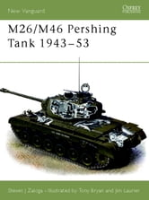 M26/M46 Pershing Tank 1943-53 ebook by Steven Zaloga