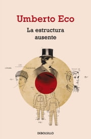 La estructura ausente ebook by Umberto Eco