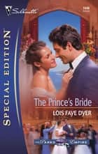 The Prince's Bride ebook by Lois Faye Dyer
