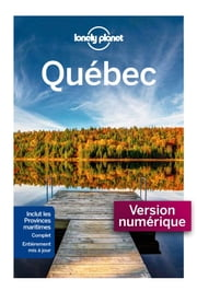 Québec - 8 ed ebook by Lonely Planet