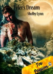 Tyler's Dream ebook by Shelby Lynn