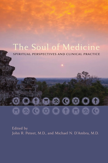 The Soul of Medicine - Spiritual Perspectives and Clinical Practice ebook by