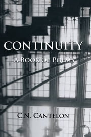 CONTINUITY - A Book of Poems ebook by C.N. Cantelon