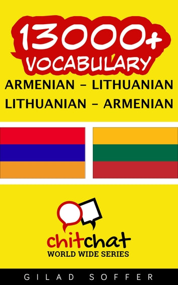 13000+ Vocabulary Armenian - Lithuanian ebook by Gilad Soffer