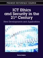 ICT Ethics and Security in the 21st Century ebook by Marian Quigley