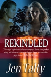 Rekindled ebook by Jen Talty