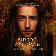 Sidroc the Dane: A Circle of Ceridwen Saga Story audiobook by Octavia Randolph