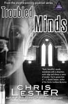 Troubled Minds: A Tale of Metamor City ebook by Chris Lester