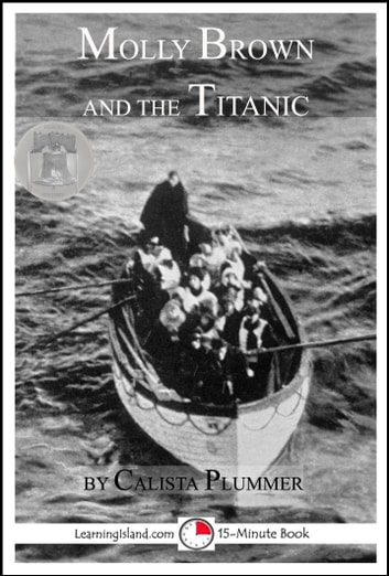Molly Brown and the Titanic ebook by Calista Plummer